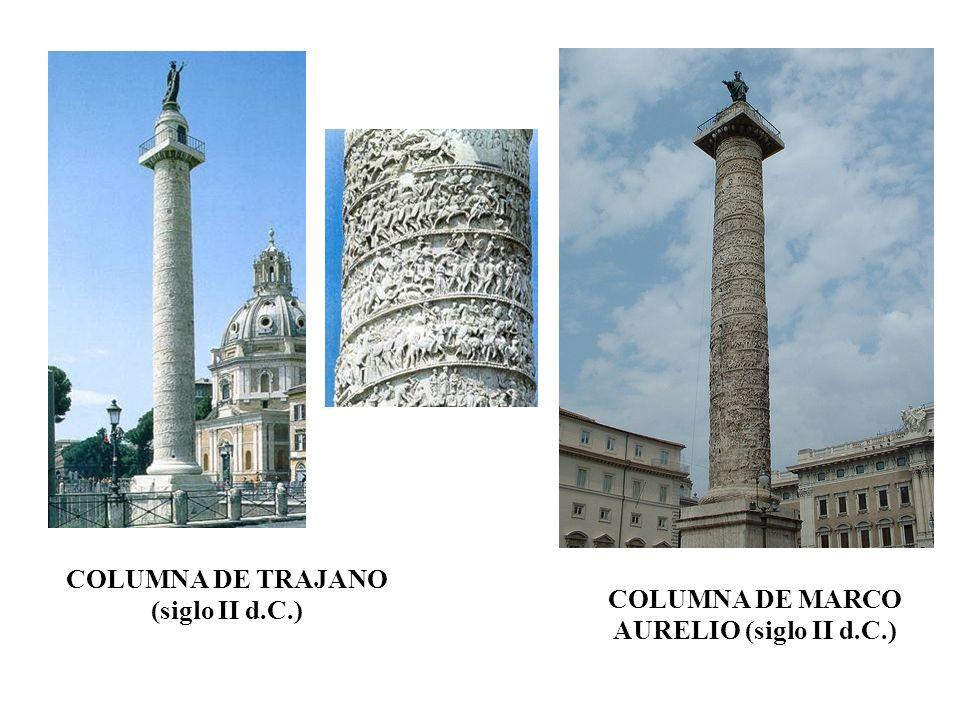 COLUMNA DE TRAJANO (siglo II d.C.) COLUMNA DE MARCO AURELIO (siglo II d.C.)