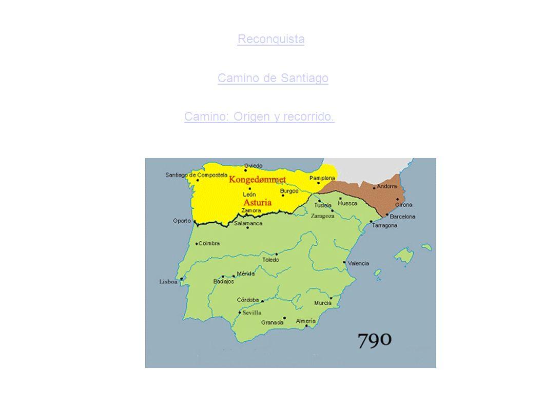 Reconquista Camino de Santiago Camino: Origen y recorrido.