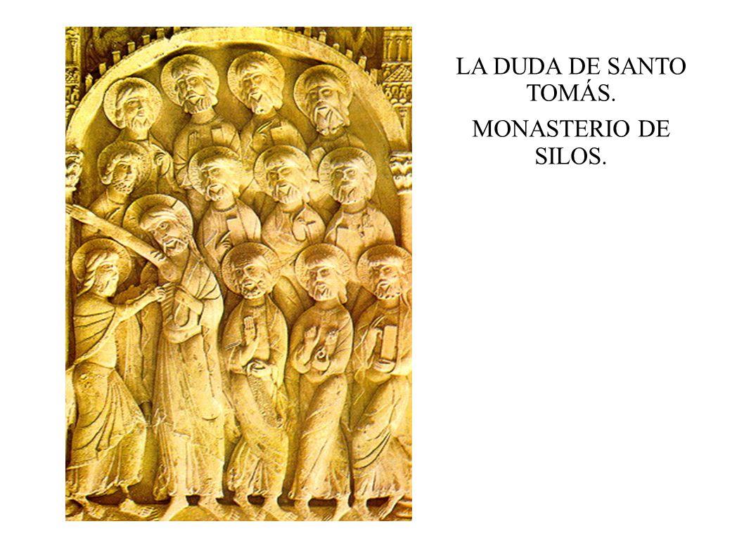 LA DUDA DE SANTO TOMÁS. MONASTERIO DE SILOS.