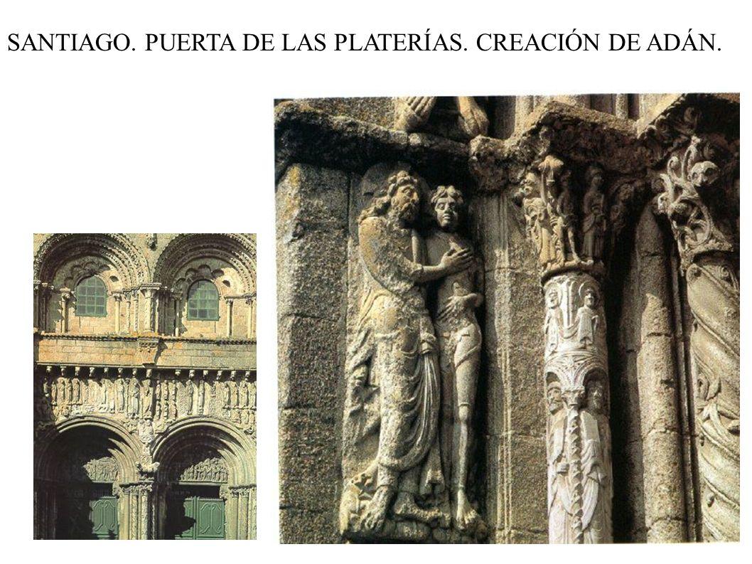 SANTIAGO. PUERTA DE LAS PLATERÍAS. CREACIÓN DE ADÁN.