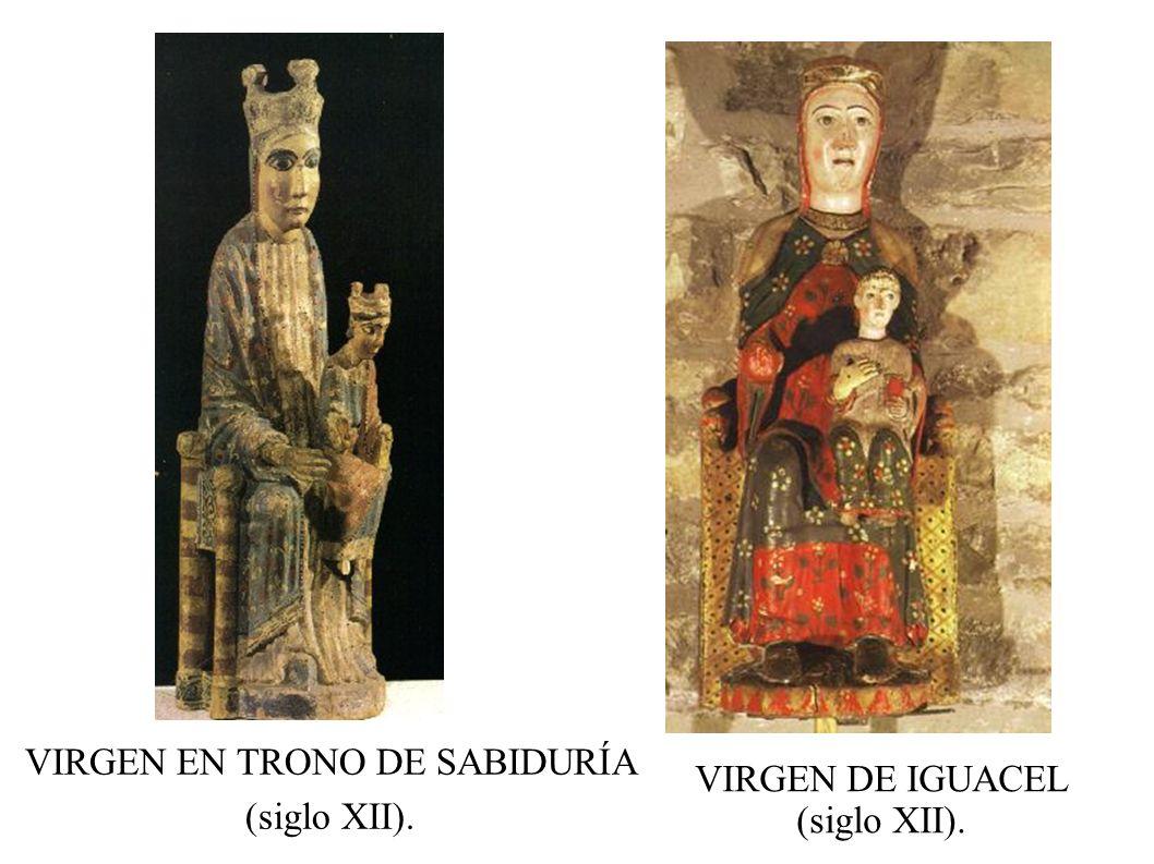 VIRGEN EN TRONO DE SABIDURÍA (siglo XII). VIRGEN DE IGUACEL (siglo XII).