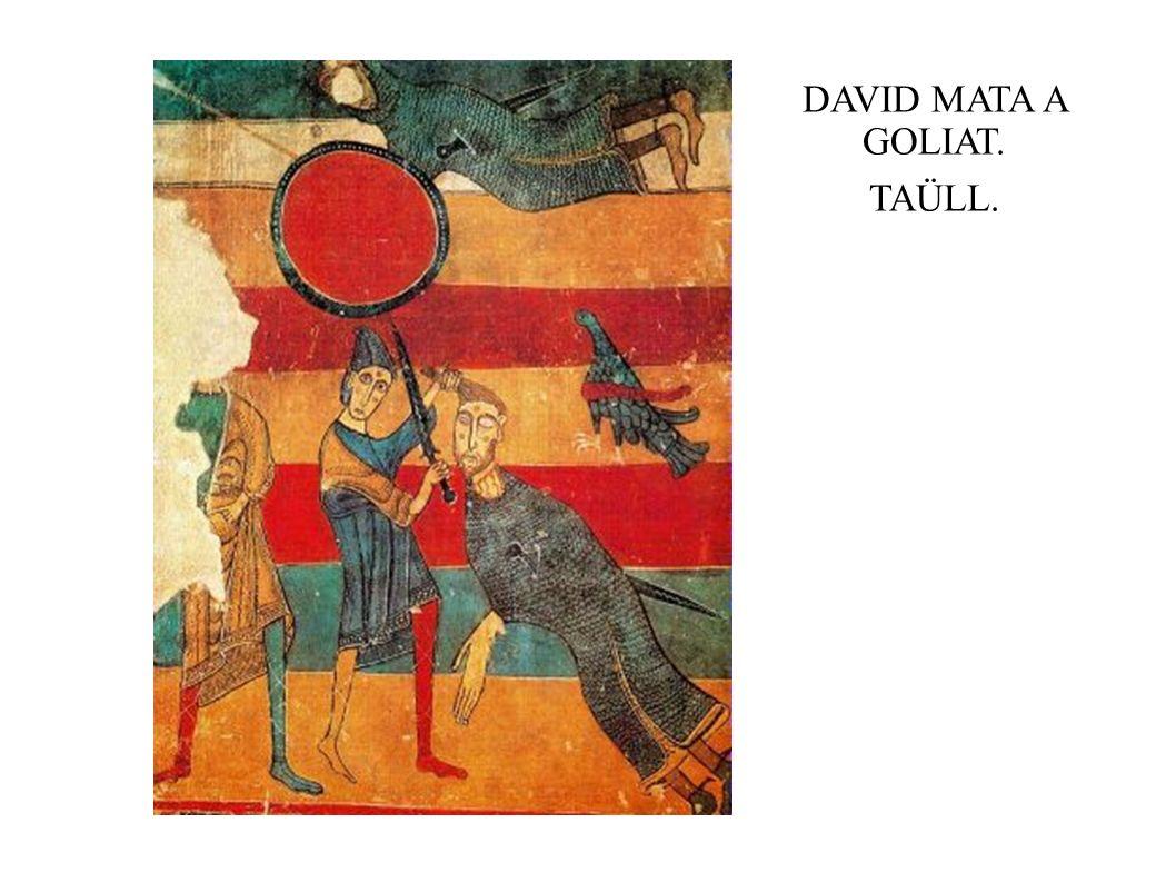 DAVID MATA A GOLIAT. TAÜLL.