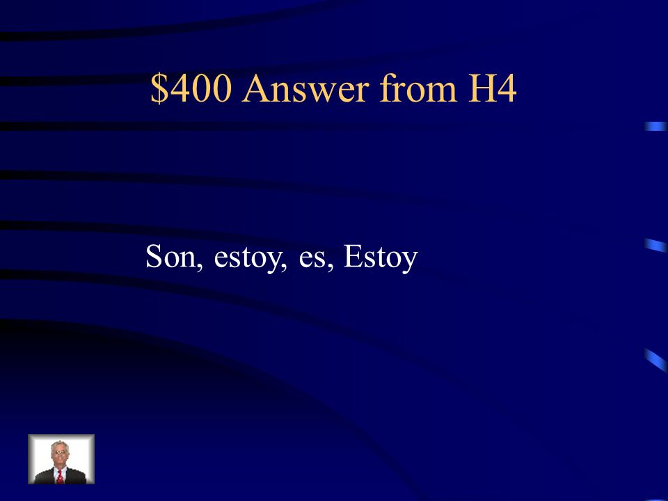 $400 Question from H4 -_____las cinco de la tarde.