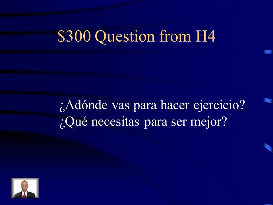 $200 Answer from H4 Descansas, bailas