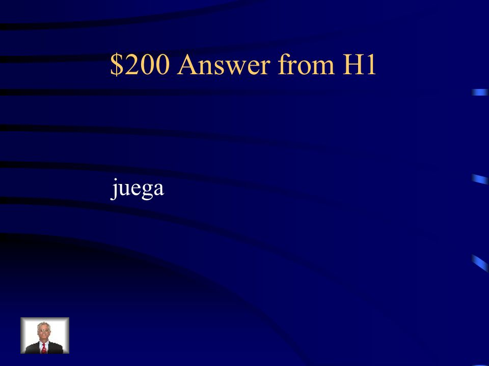 $200 Question from H1 Conjugate: Sam__________(jugar) deportes.