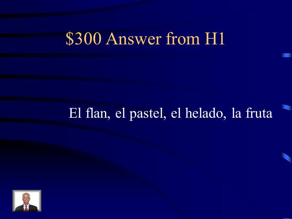 $300 Answer from H3 Mezcla las verduras y calienta la sopa.