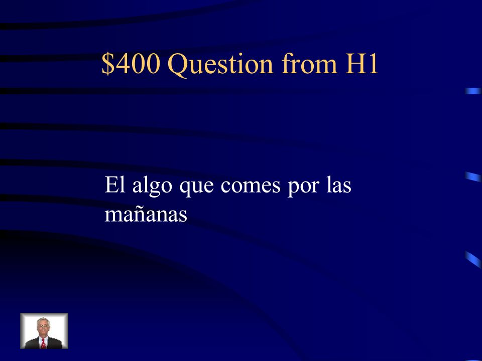 $300 Answer from H1 El flan, el pastel, el helado, la fruta