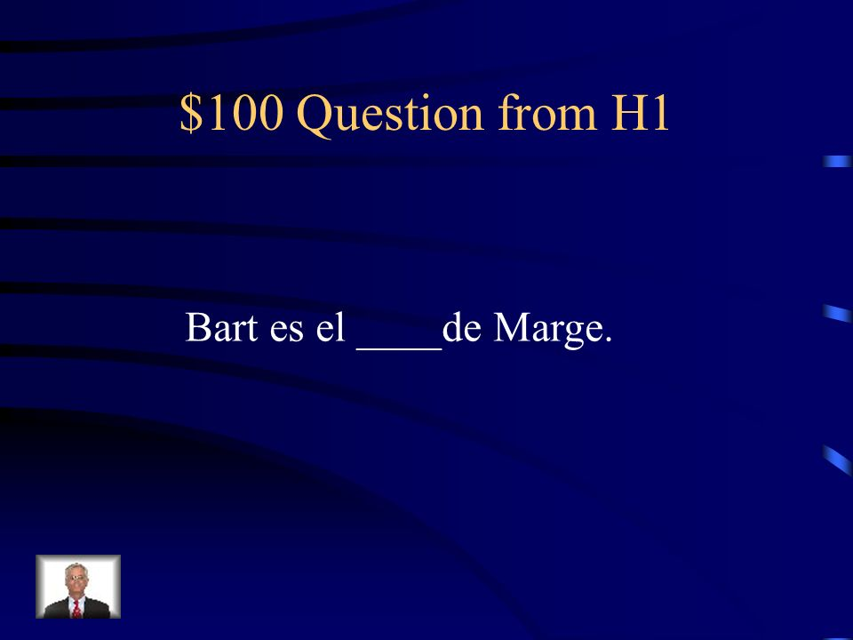 Jeopardy Vocabulario 1 Vocabulario 1b Verbos Adjetivos posesivos Cultura Q $100 Q $200 Q $300 Q $400 Q $500 Q $100 Q $200 Q $300 Q $400 Q $500 Final Jeopardy