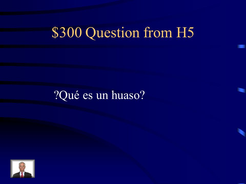 $200 Answer from H5 La cueca