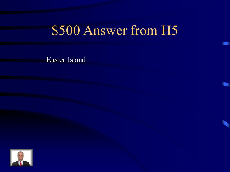 $500 Question from H5 Where are moai heads found?