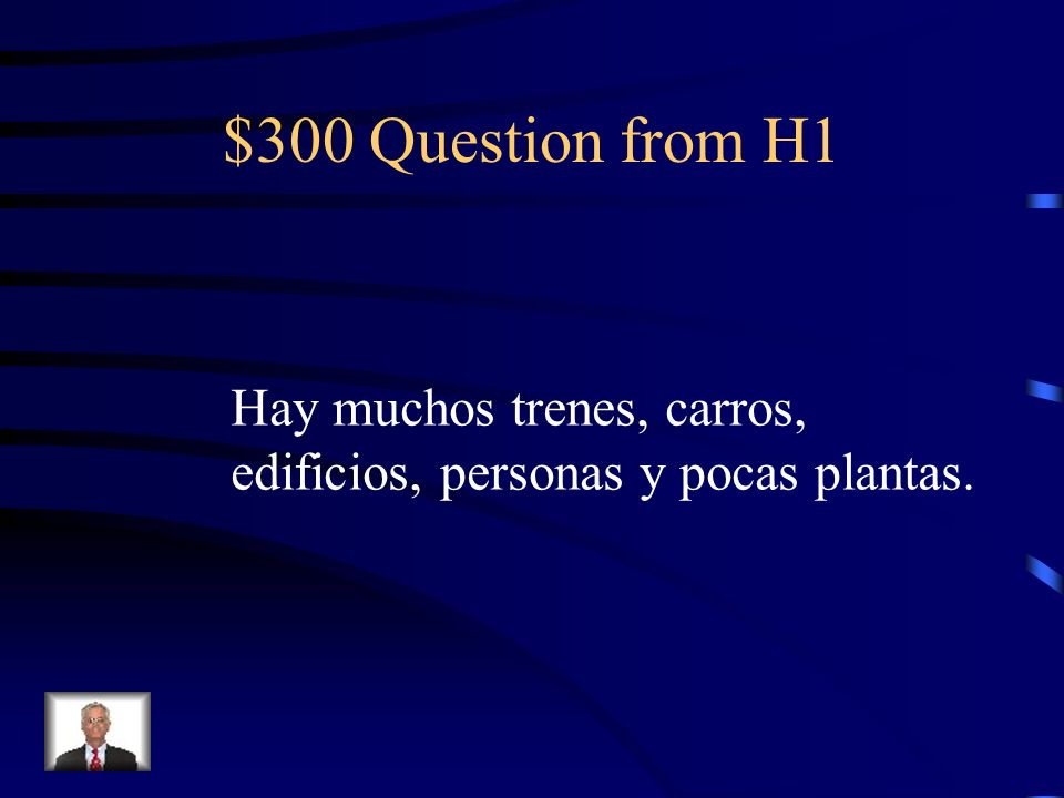$300 Question from H3 My older sisters taks care of my younger brothers and make the beds.