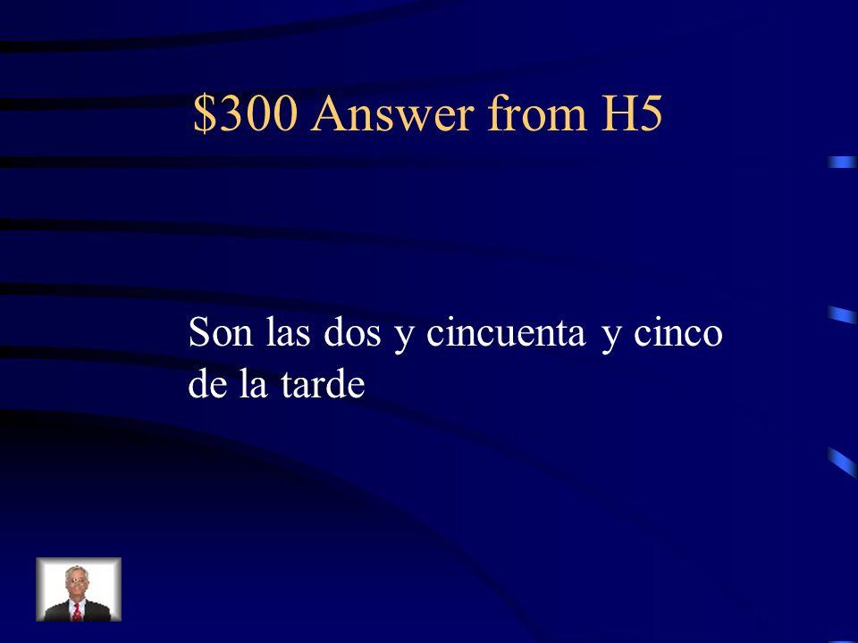 $300 Question from H5 ¿Qué vas a hacer después de Las clases?