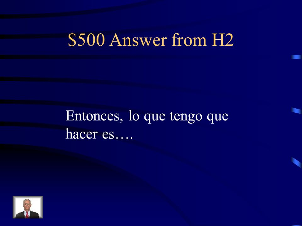 $500 Question from H2 How can you verify that you understood correctly?