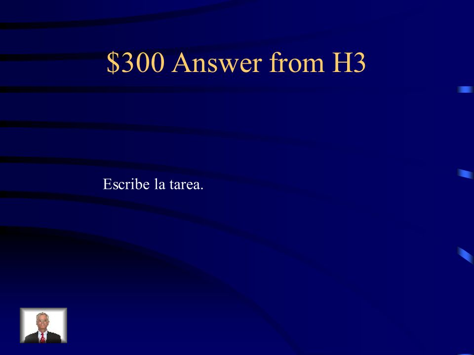 $300 Question from H3 Write the homework.