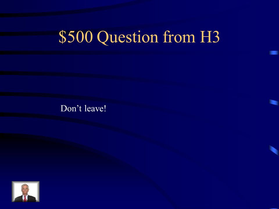 $400 Answer from H3 No comas las galletas.