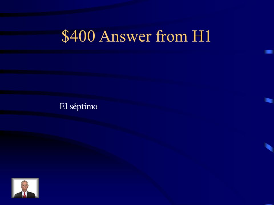 $400 Answer from H1 El séptimo