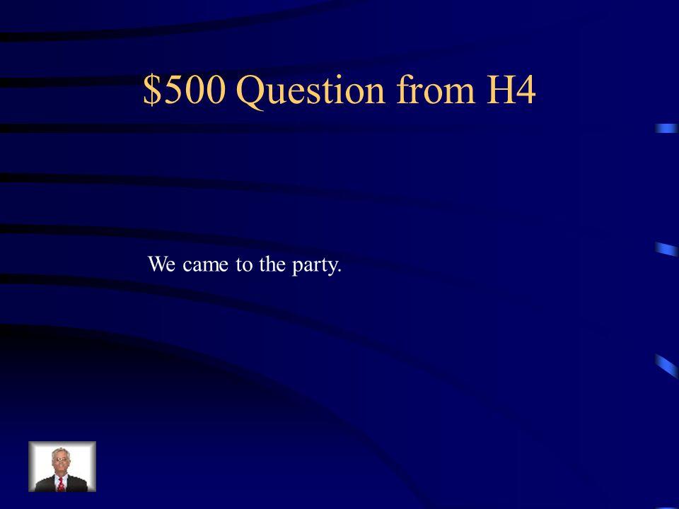 $400 Answer from H4 Ella tuvo que hacer diligencias.