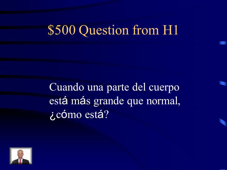 $400 Answer from H1 Cuando tienes tos