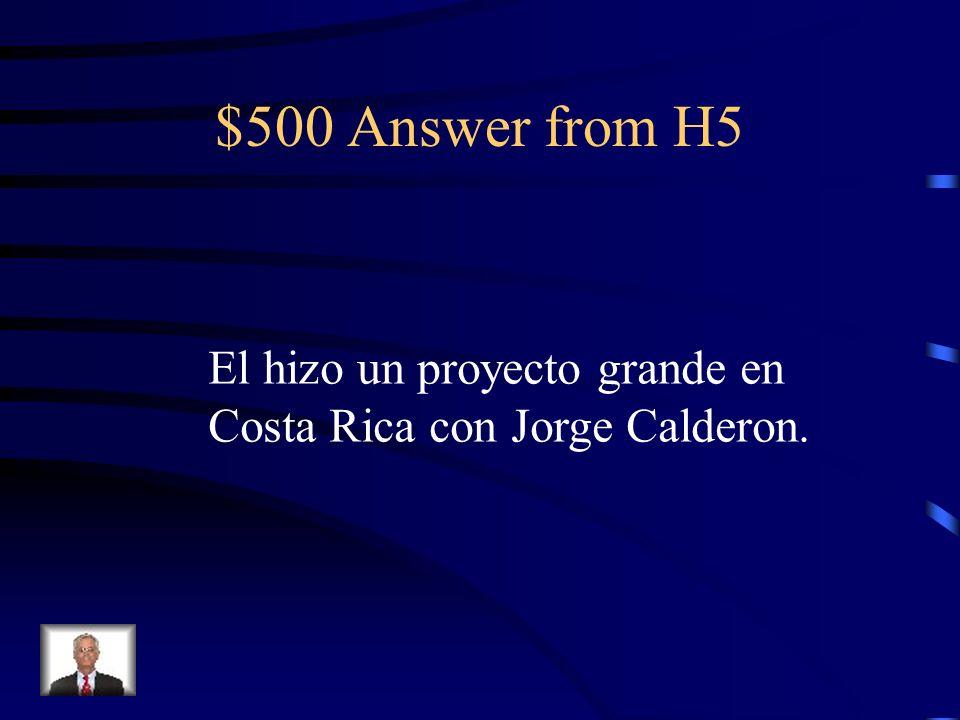 $500 Question from H5 ¿Por qu é hay un art í culo sobre el abuelo de Victoria en el peri ó dico en Costa Rica, si é l es de Espa ñ a?