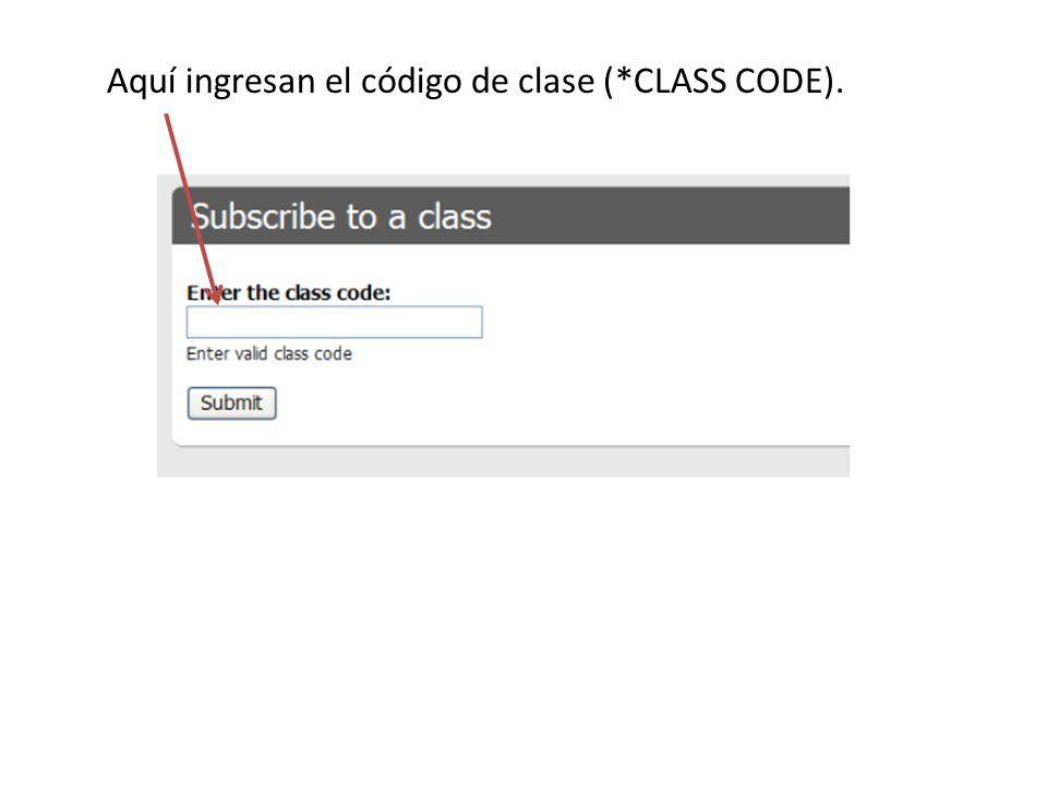 Aquí ingresan el código de clase (*CLASS CODE).