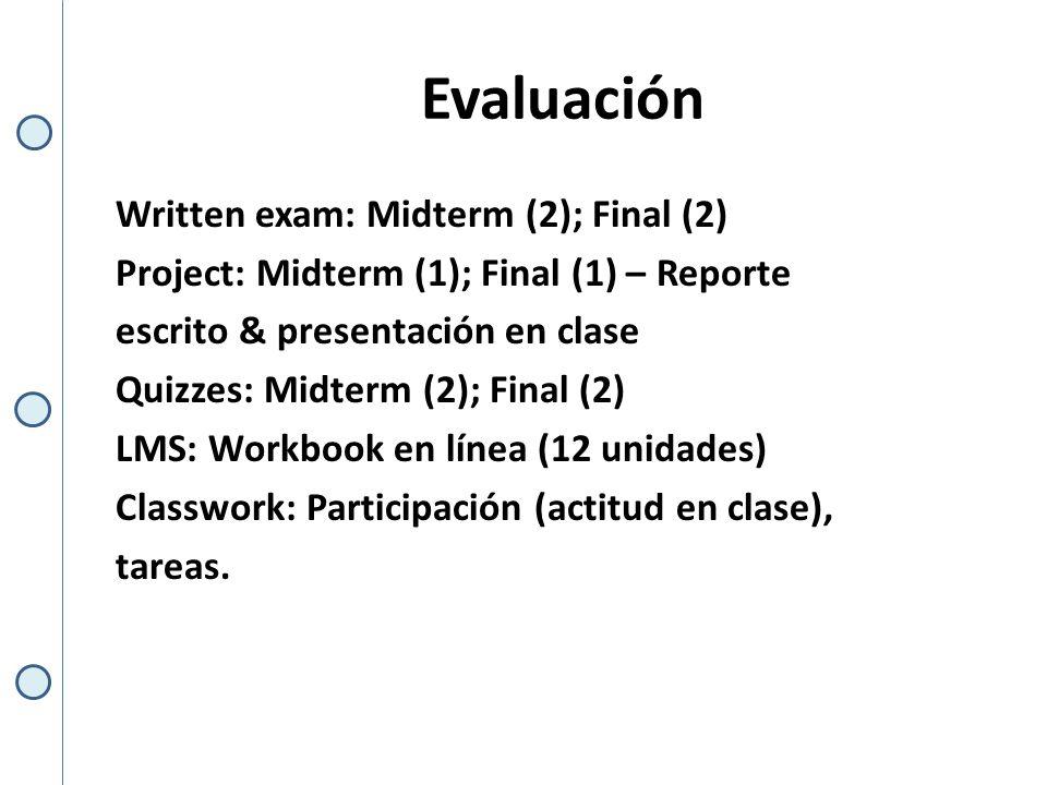 Evaluación (2do.Parcial) MT exam 1.... Units 1 – 4 04L: Sep 26th / 02L: Sep 27th MT exam 2....