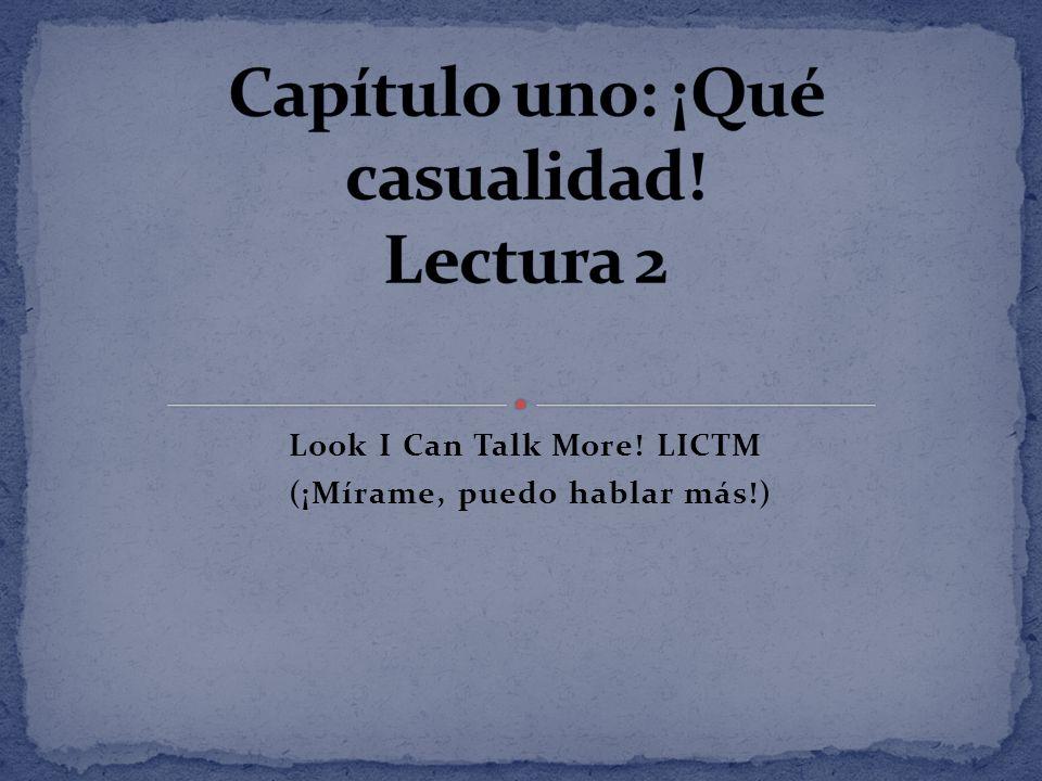 Look I Can Talk More! LICTM (¡Mírame, puedo hablar más!)