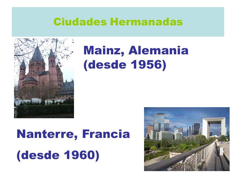 Ciudades Hermanadas Mainz, Alemania (desde 1956) Nanterre, Francia (desde 1960)