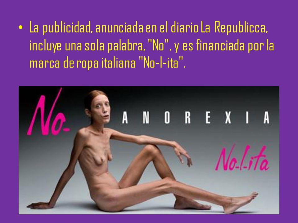La publicidad muestra a la mujer junto al lema No anorexia.