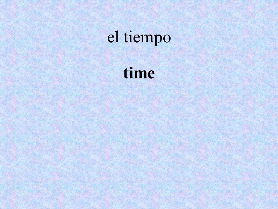 el tiempo time