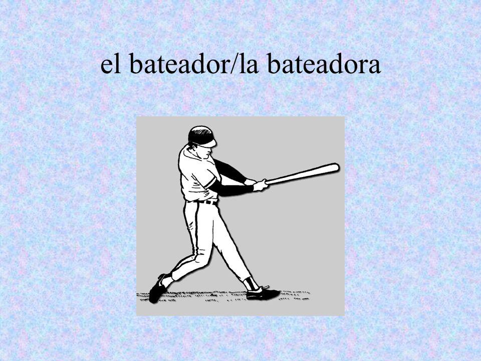 el bateador/la bateadora