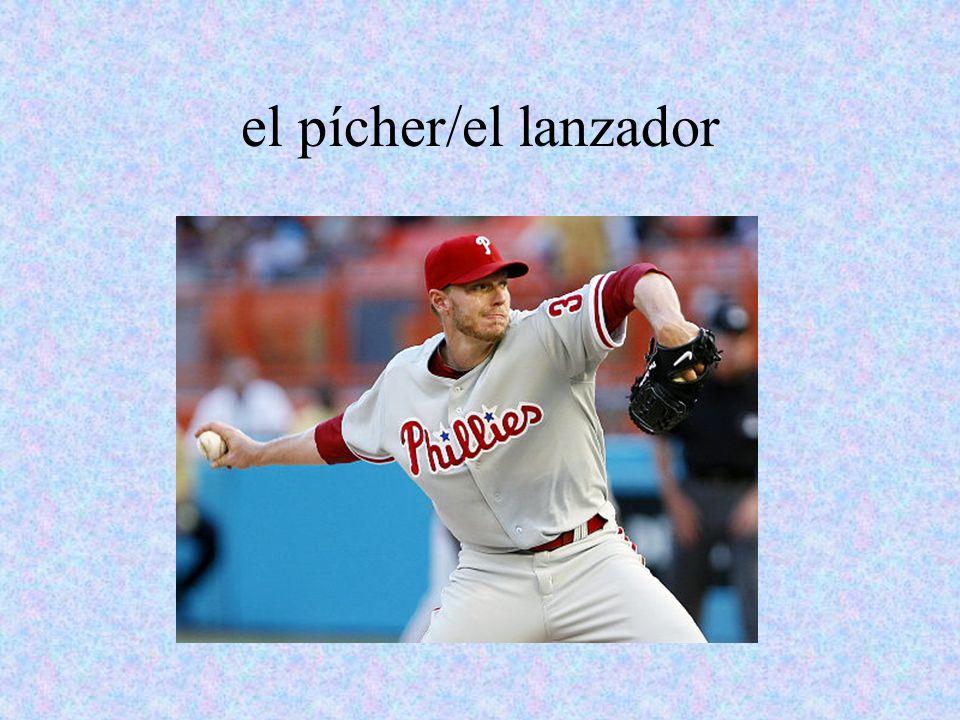 el pícher/el lanzador
