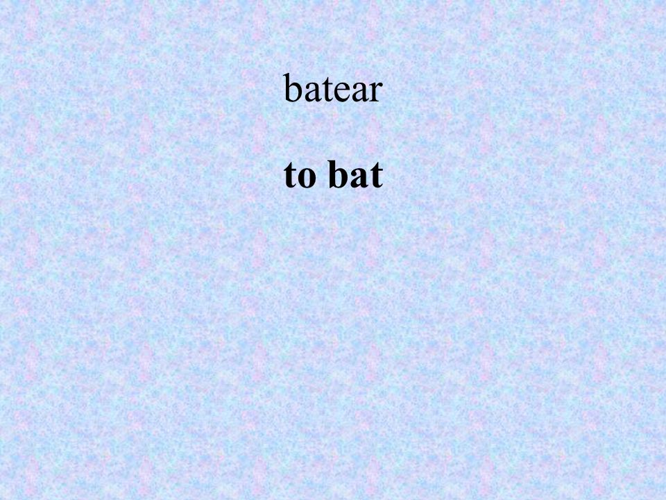 batear to bat