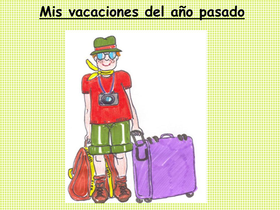 DE VACACIONES ¿Dónde vas de vacaciones normalmente.