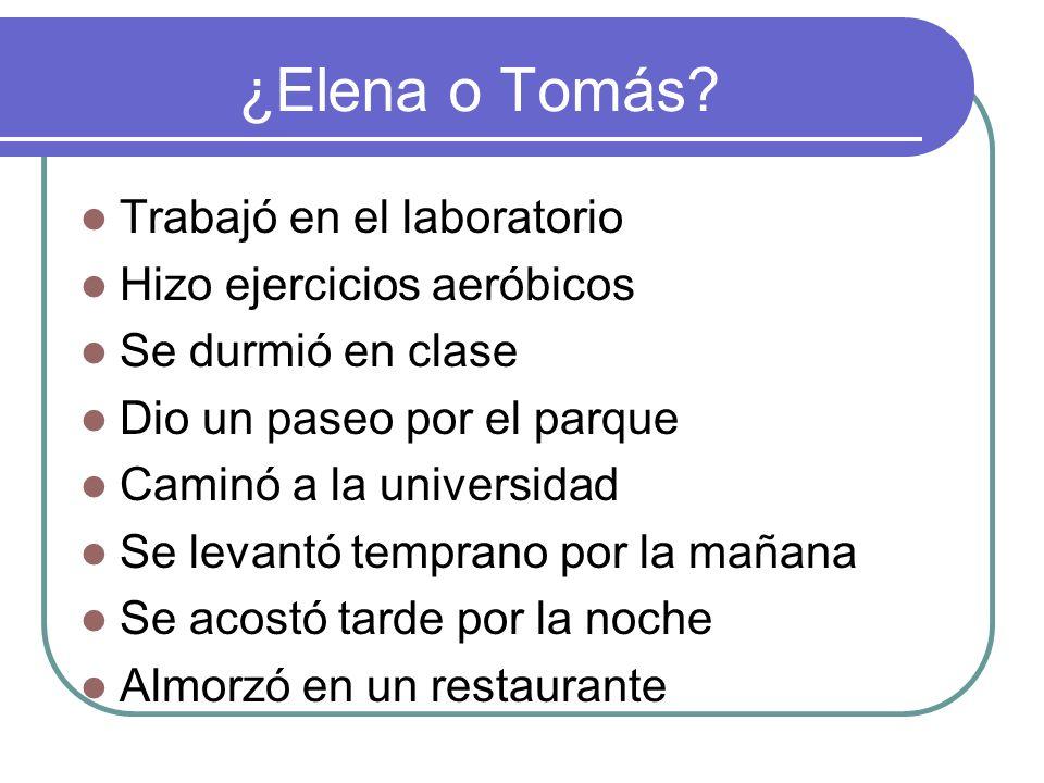 ¿Elena o Tomás.