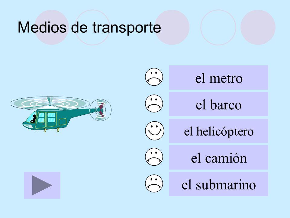 Medios de transporte el metro el barco el helicóptero el camión el submarino