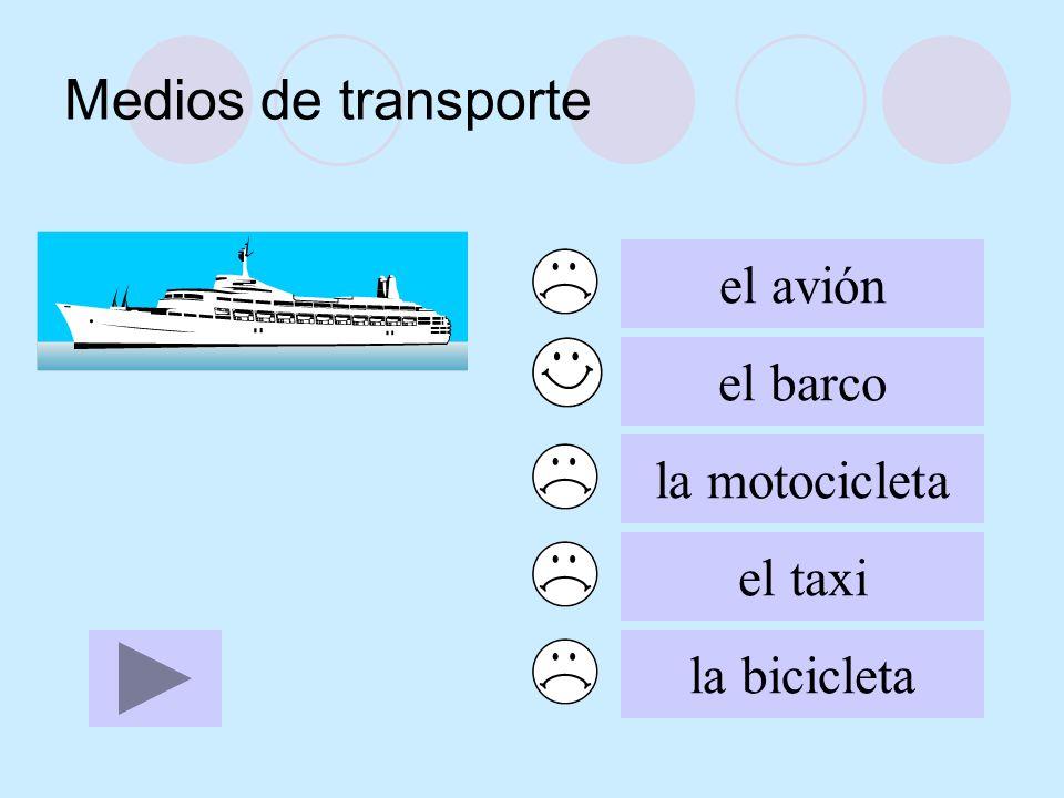 Medios de transporte el avión el barco la motocicleta el taxi la bicicleta