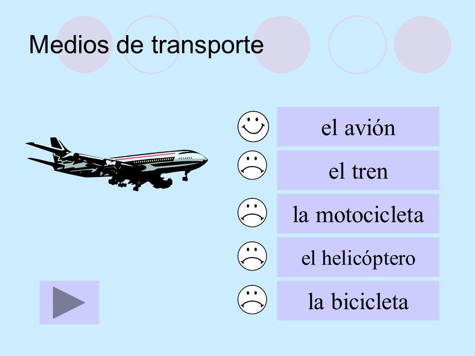 Medios de transporte el avión el tren la motocicleta el helicóptero la bicicleta
