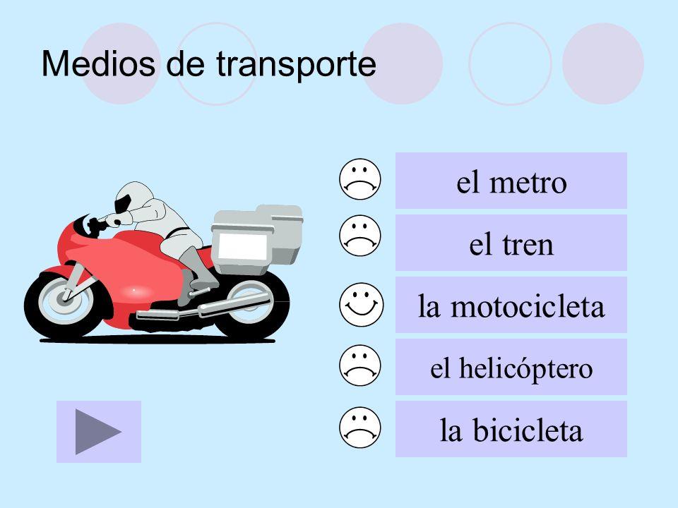 Medios de transporte el metro el tren la motocicleta el helicóptero la bicicleta