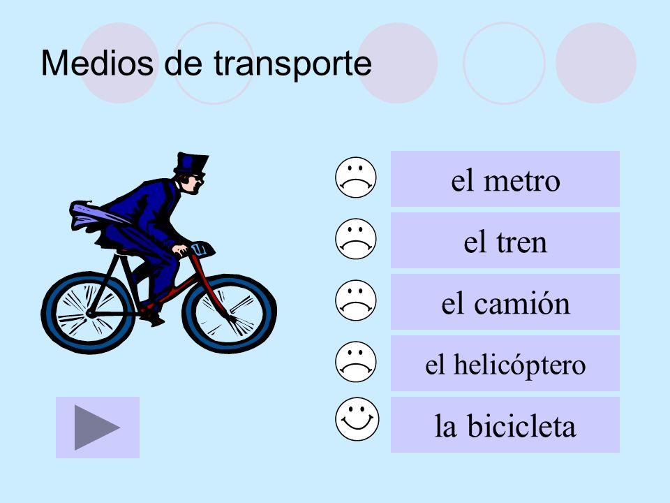Medios de transporte el metro el tren el camión el helicóptero la bicicleta