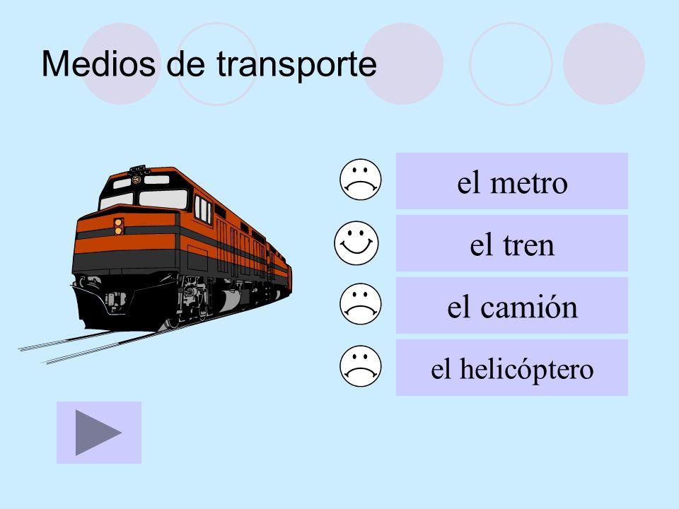 Medios de transporte el metro el tren el camión el helicóptero