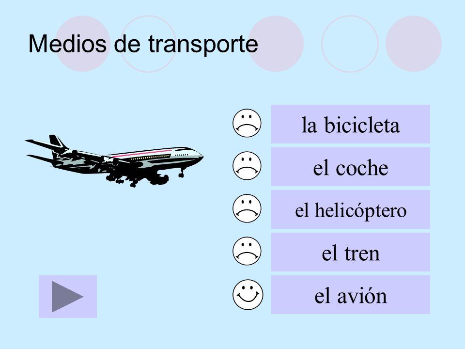 Medios de transporte la bicicleta el coche el helicóptero el tren el avión