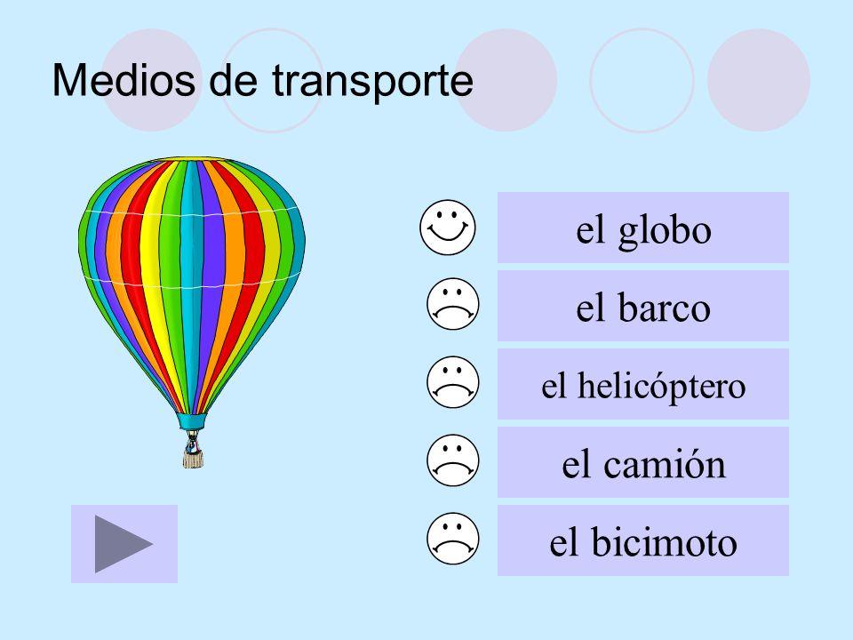 Medios de transporte el globo el barco el helicóptero el camión el bicimoto