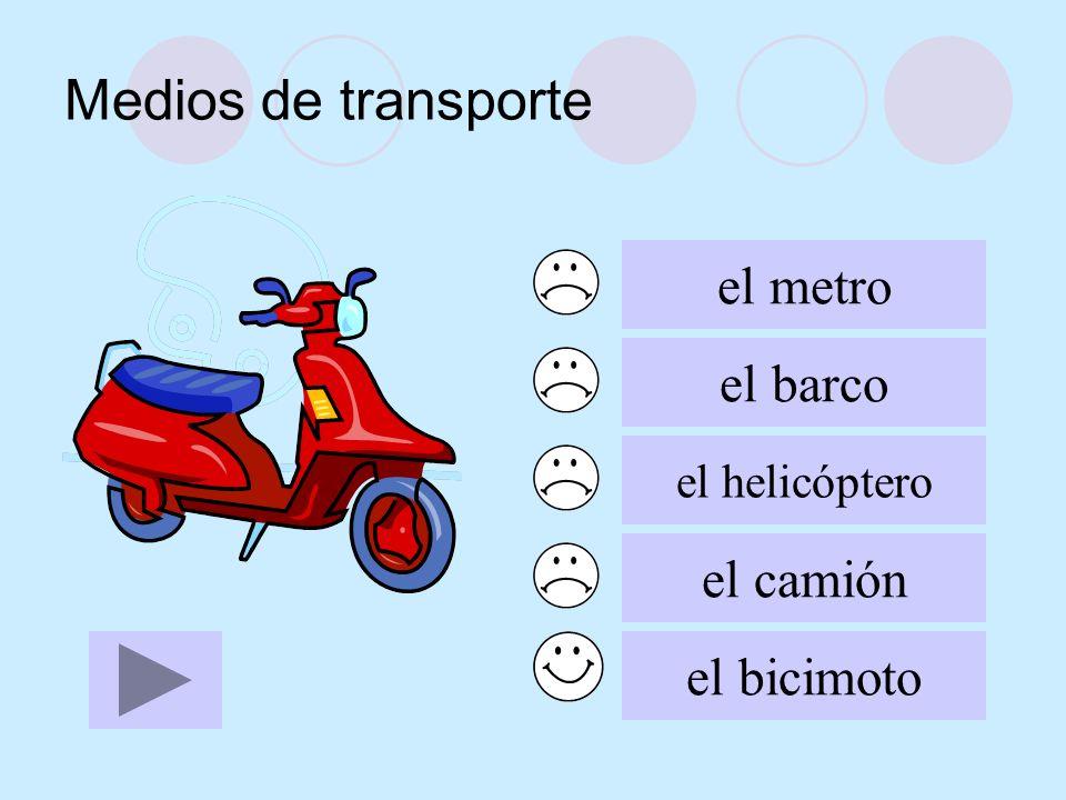 Medios de transporte el metro el barco el helicóptero el camión el bicimoto
