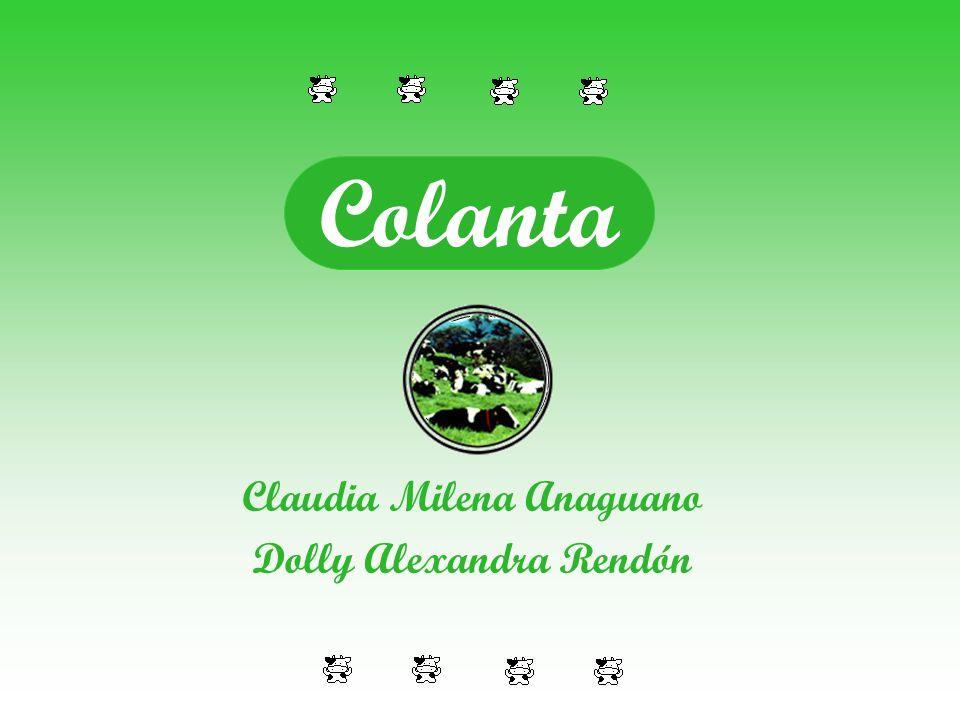 Claudia Milena Anaguano Dolly Alexandra Rendón Colanta