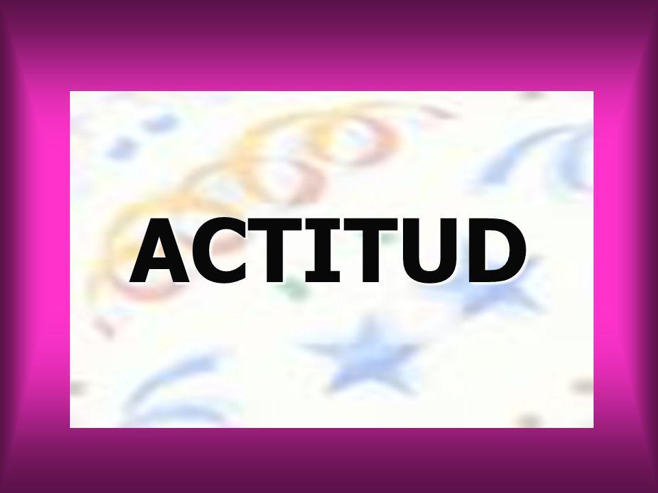 La actitud es la disposición estable y continuada de la persona para actuar de una forma determinada.