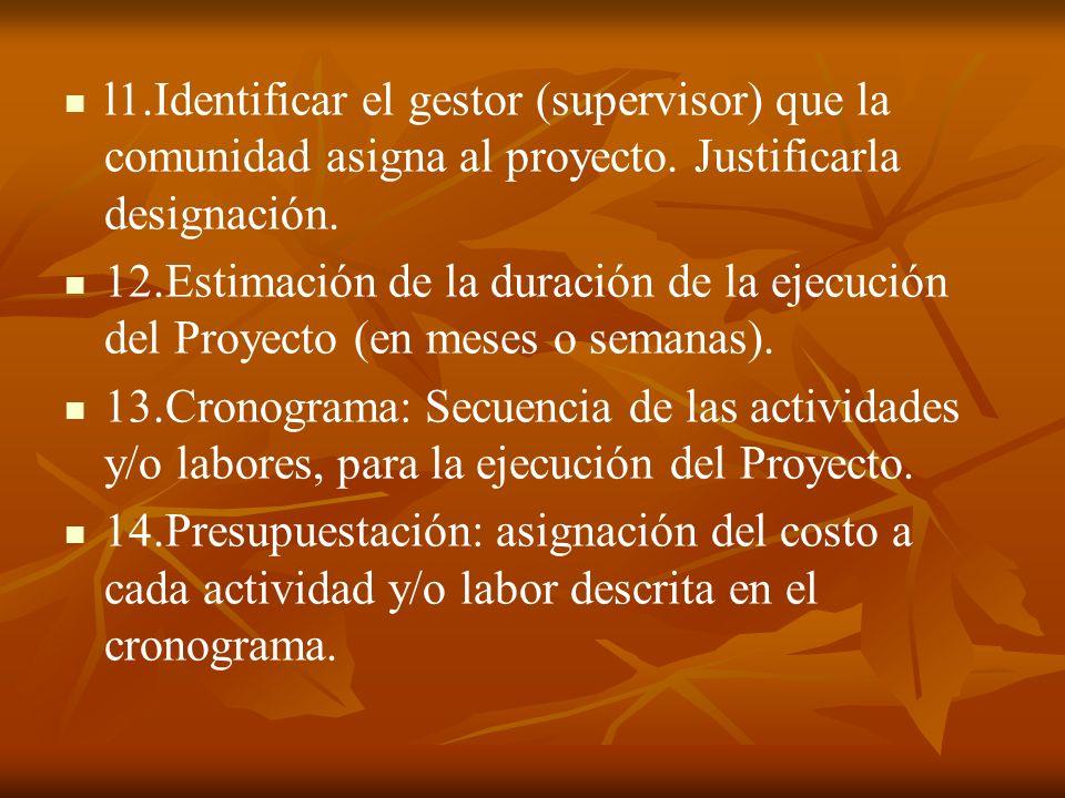 l1.Identificar el gestor (supervisor) que la comunidad asigna al proyecto.