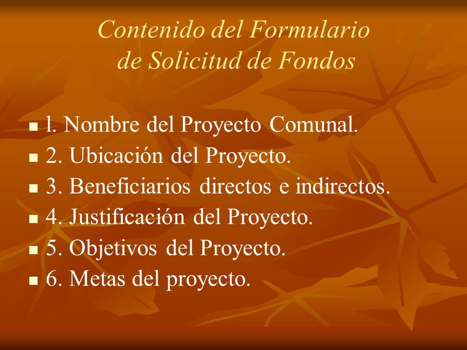 Contenido del Formulario de Solicitud de Fondos l.