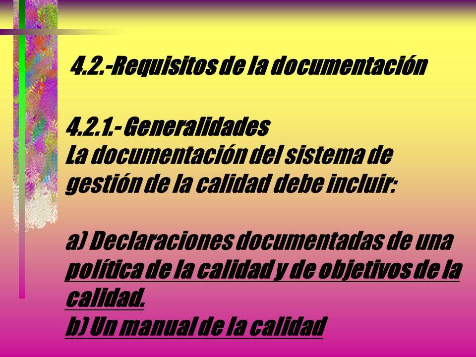 4.1.-Requisitos generales NOTA.- Los procesos necesarios para el sistema de gestión de la calidad a los que se ha hecho referencia anteriormente deber