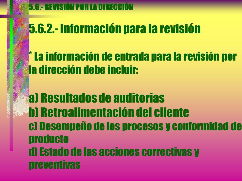 5.5.- RESPONSABILIDAD AUTORIDAD Y COMUNICACIÓN 5.5.2.- Representante de la dirección...c) Asegurarse de que se promueve la toma de conciencia de los r
