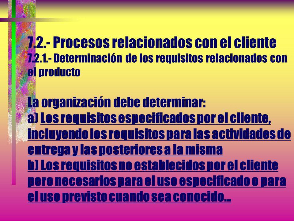 7.- REALIZACIÓN DEL PRODUCTO 7.1.- Planificación de la realización del producto NOTA 1.- Un documento que especifica los procesos del sistema de gesti